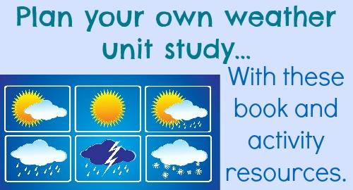 Weather unit study ideas