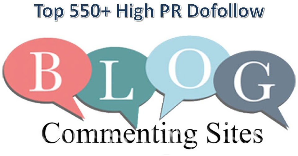 Top 550+ High Dofollow Blog Commenting Sites to Build Quality