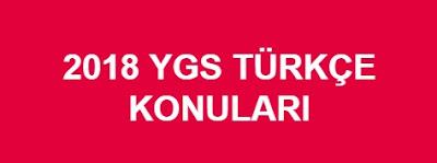 2018 YGS Türkçe Konuları