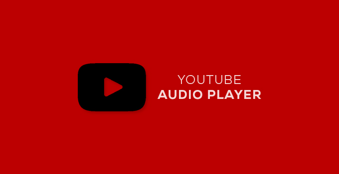 Embed YouTube Videos as an Audio Player on Web Page