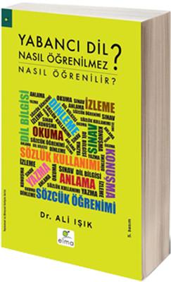 Ali Işık - Yabancı Dil Nasıl Öğrenilmez
