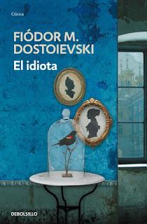 El idiota Fiódor M. Dostoievski