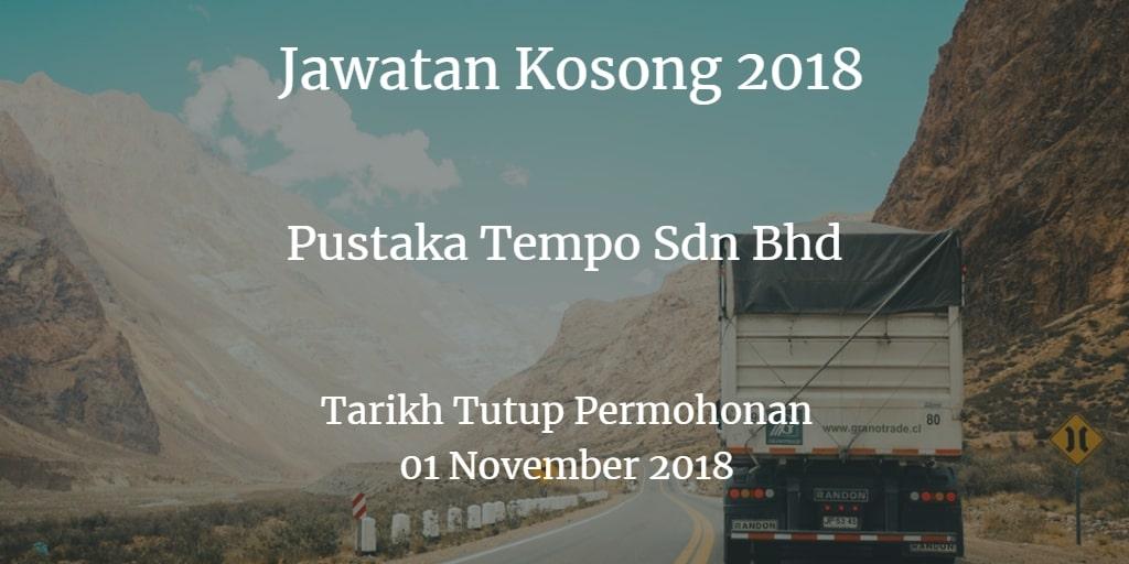 Jawatan Kosong Pustaka Tempo Sdn Bhd 01 November 2018