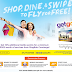 You can now Shop, dine and swipe to Fly for Free!