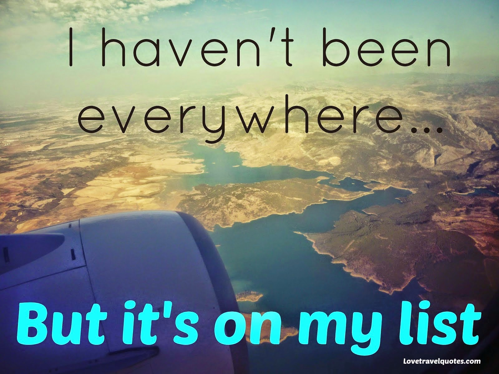 I haven't been everywhere but it's on my list