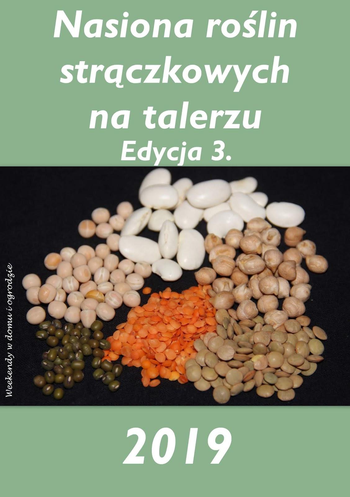 https://weekendywdomuiogrodzie.blogspot.com/2019/01/nasiona-roslin-straczkowych-na-talerzu.html