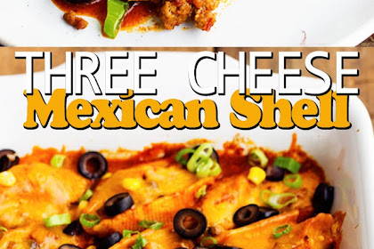 THREE CHEESE MEXICAN SHELLS