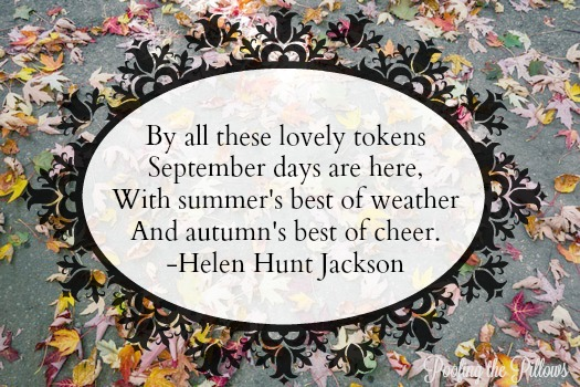fall quotes, autumn quotes, quotes about fall, quotes about autumn, September, Helen Hunt Jackson