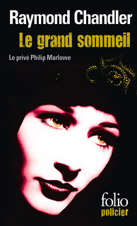 Le grand sommeil - Raymond Chandler