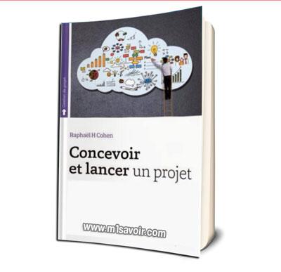 Concevoir et lancer un projet : de l'idée au succès PDF
