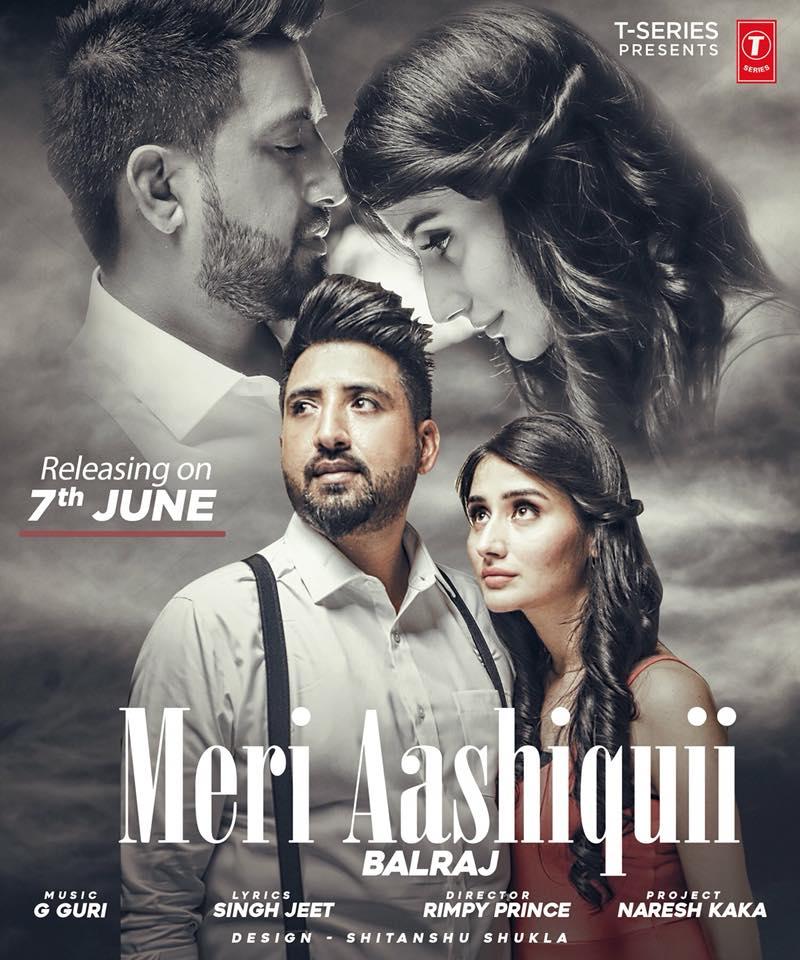 Meri Aashiquii    Balraj    new song