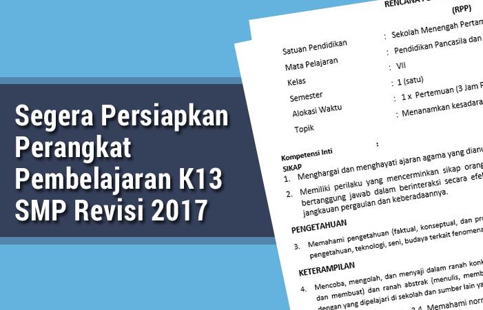 Segera Persiapkan Perangkat Pembelajaran Kurikulum 2013 SMP Revisi 2017