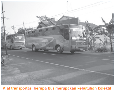 Kebutuhan kelompok - masyarakat (sosial) - contohnya bus