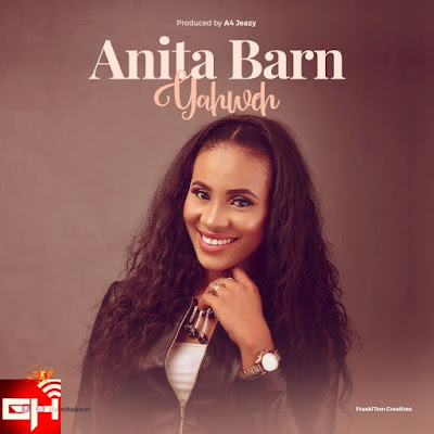 Audio + Video: Yehweh – Anita Barn