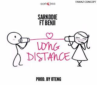 Sarkodie – Long Distance ft. Benji