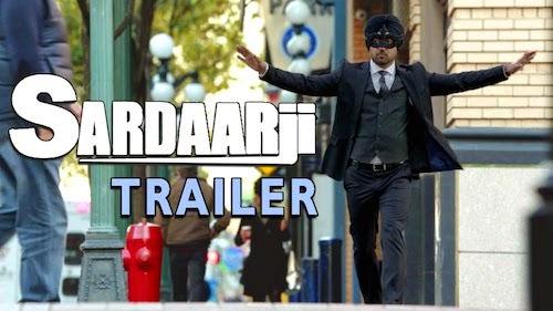 Sardaarji (2015) Official Trailer