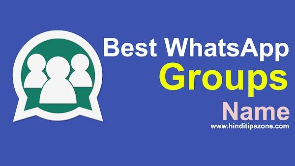 BEST Whatsapp Group Names of 2019 (ग्रुप का क्या नाम होना चाहिए)