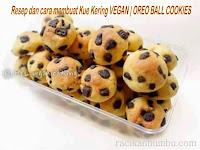 Resep dan cara membuat Kue Kering VEGAN | OREO BALL COOKIES