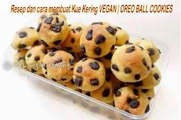 Resep dan cara membuat Kue Kering VEGAN   OREO BALL COOKIES