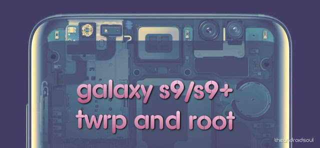 Root Samsung S9 And S9+ - How-to
