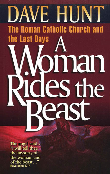 Dave Hunt-A Woman Rides The Beast-