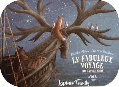 le fabuleux voyage du bateau cerf