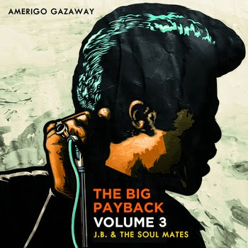 James Brown & The Soul Mates - The Big Payback Vol. 3 (Mixtape)