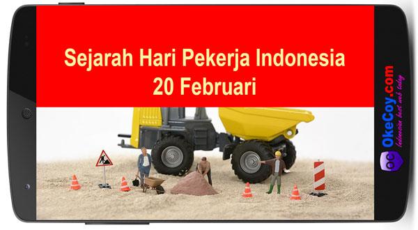 sejarah hari pekerja indonesia 20 februari