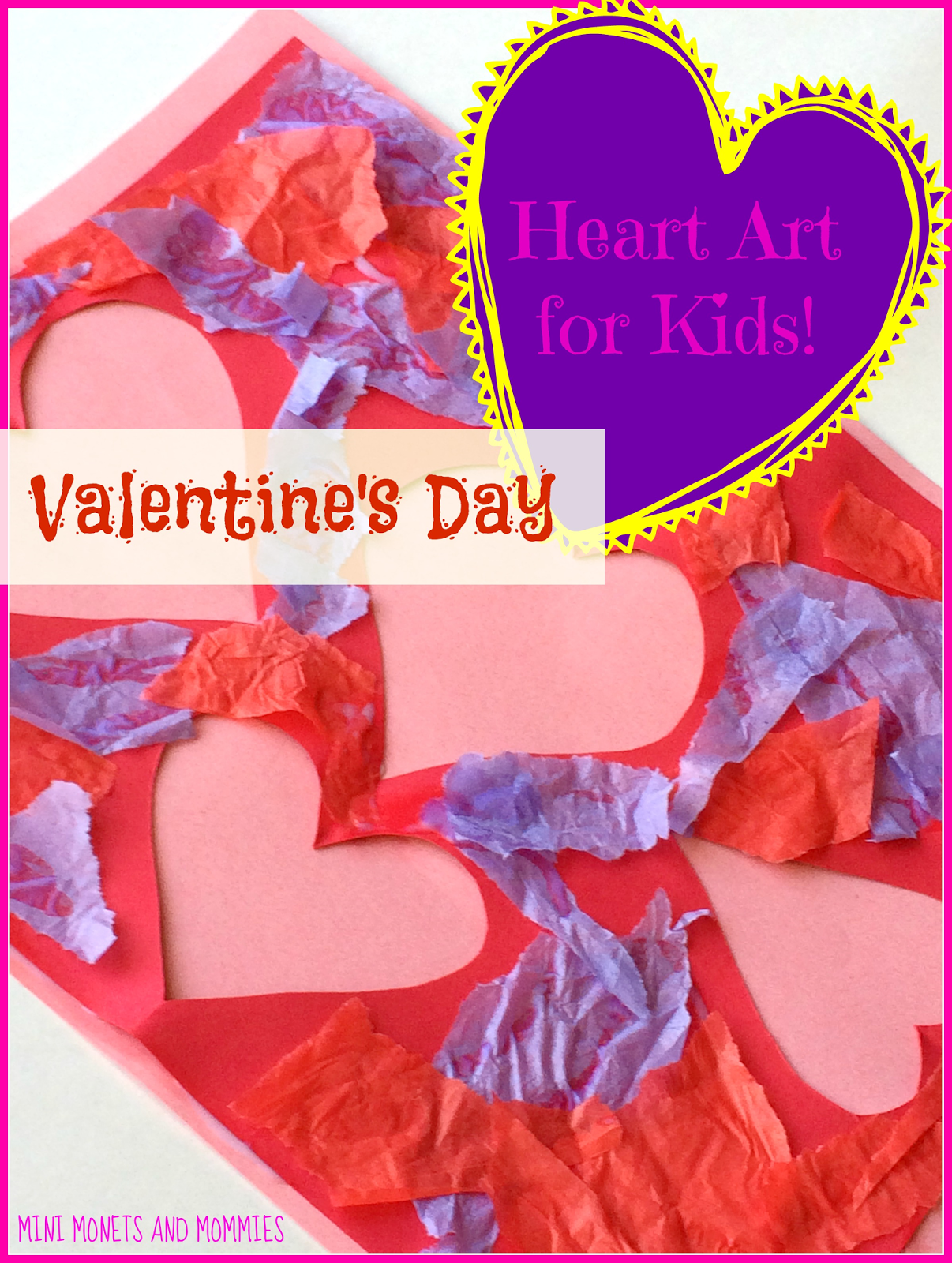 Mini Monets And Mommies Kids Valentine S Day Cut Out Heart Art