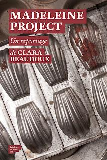 Madeleine Project, de Clara Beaudoux. Editions du Sous-sol, 2016.