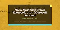 Cara Membuat Email Microsoft atau Daftar Akun Microsoft