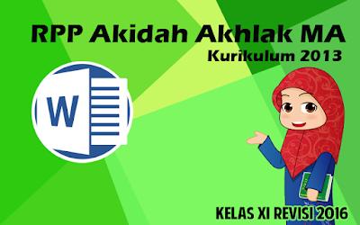Download RPP Akidah Akhlak MA Kurikulum 2013 Kelas XI Revisi 2016