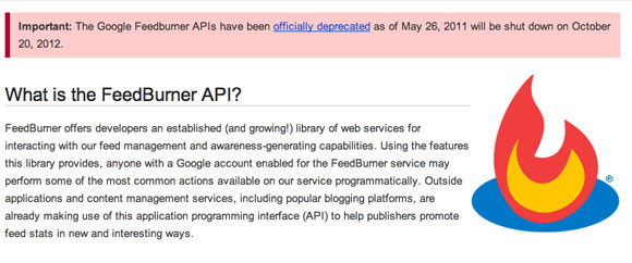 The Google Feedburner APIs have been officially deprecated as of May 26, 2011 will be shut down on October 20, 2012, pablolarah blog