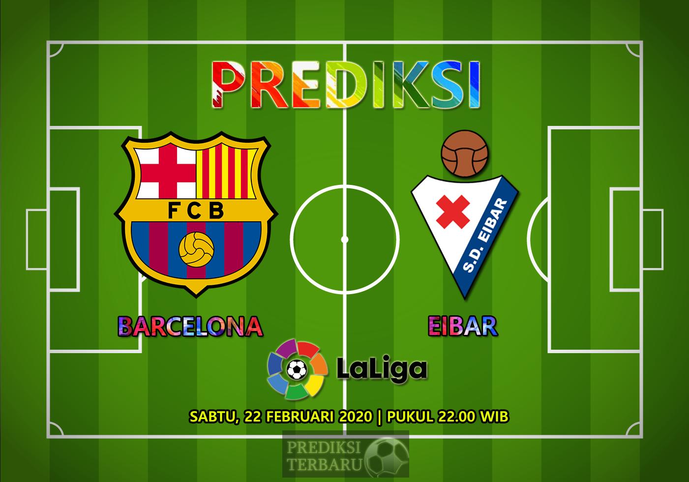 Prediksi Barcelona Vs Eibar, Sabtu 22 Februari