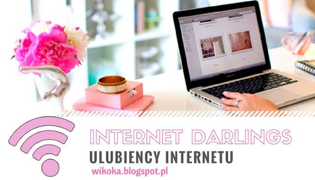 ULUBIEŃCY INTERNETU  - INTERNET DARLINGS -