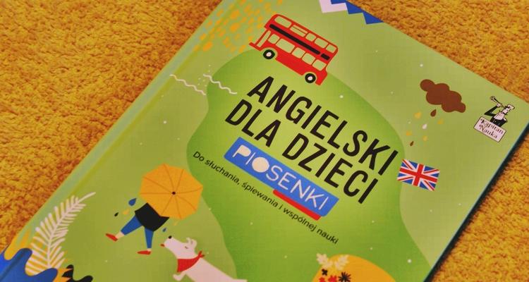 Angielski dla dzieci. Piosenki