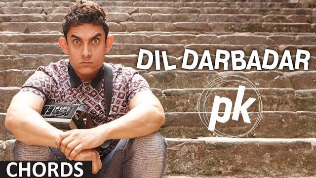 Dil Darbadar Guitar Chords Ankit Tiwari - PK Aamir Khan