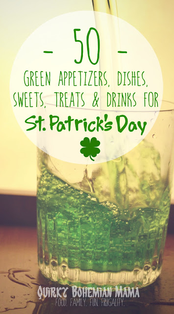 50 GREEN Appetizers, Dishes, Sweets, Treats and Drinks for St. Patrick's Day {St. Patrick's Day Recipes}