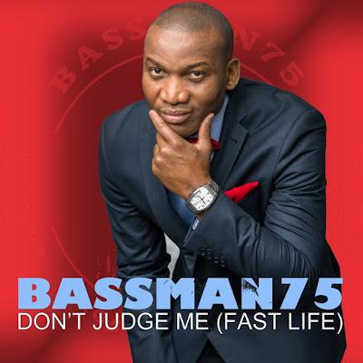 Bassman new single Don't Judge Me
