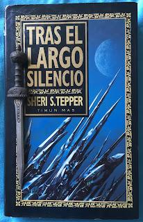 Portada del libro Tras el largo silencio, de Sheri S. Tepper