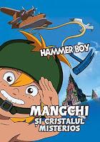 MANGCHI SI CRISTALUL MISTERIOS Dublat In Romana Desene animate Pentru Copii