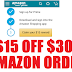$15 off $30 Amazon Order!!! Valid For New Prime Members or Members Who Never Signed Into The Amazon App Yet