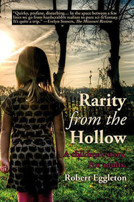 Book Review: Rarity from the Hollow, by Robert Eggleton