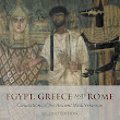 Egypt, Greece and Rome by Charles Freeman
