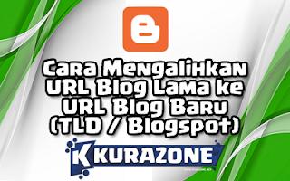 Cara Mengalihkan URL Blog Lama ke URL Blog Baru