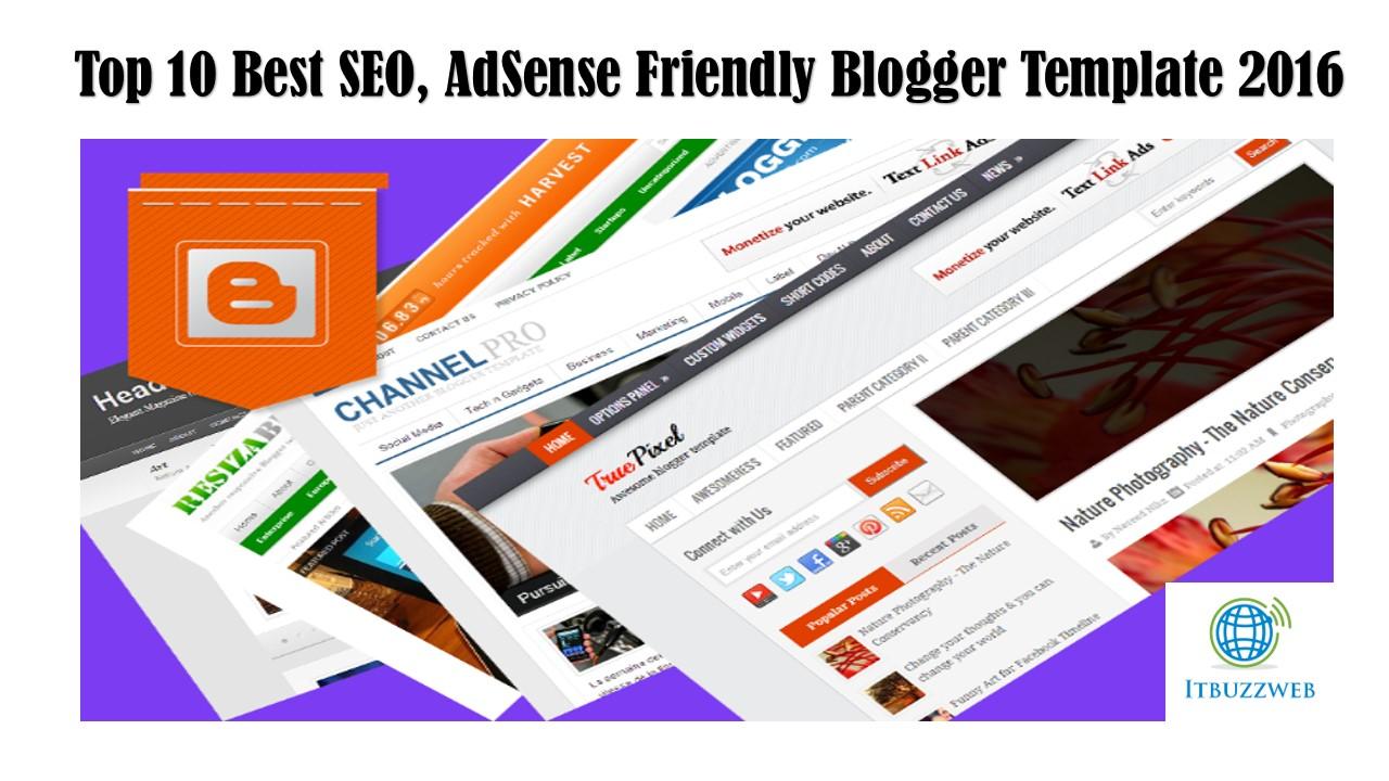 Top 10 Best SEO, Adsense Friendly Blogger Template 2016