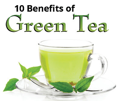 Top 10 Green Tea Benefits
