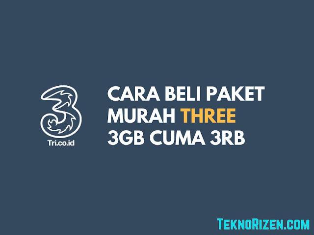 Cara Beli Paket 3 Tri Murah 3GB Cuma 3000 Terbaru