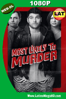 Most Likely to Murder (2018) Latino HD WEB-DL 1080P - 2018