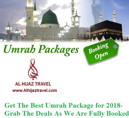 Get The Best Umrah Package for 2018- Grab The Deals As We Are Fully Booked For Umrah 2018